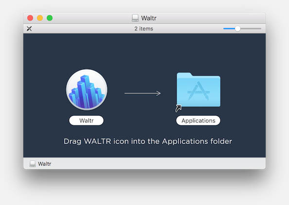 WALTR - Open the DMG file, and Drag WALTR to Applications